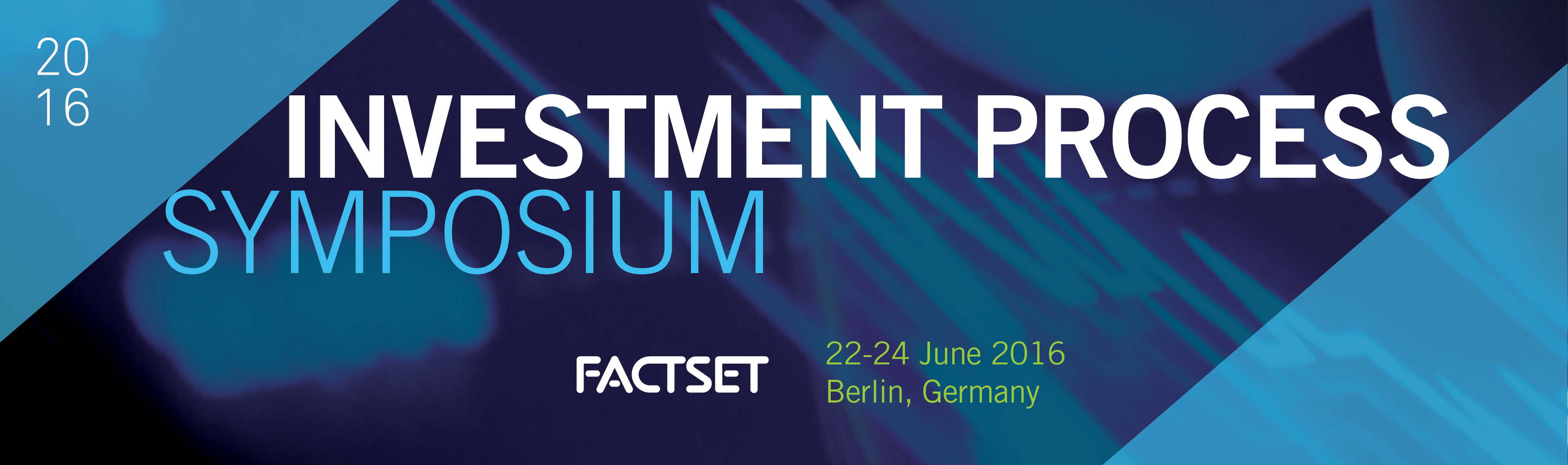 EMEA FactSet Investment Process Symposium