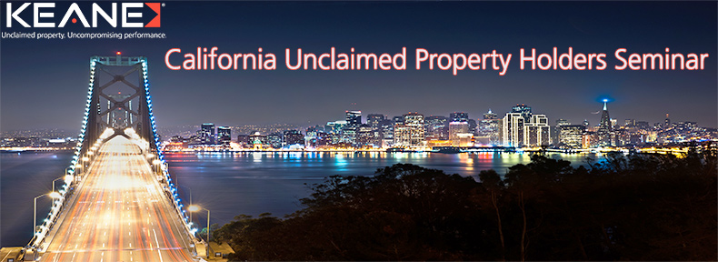 California Unclaimed Property Holders Seminar