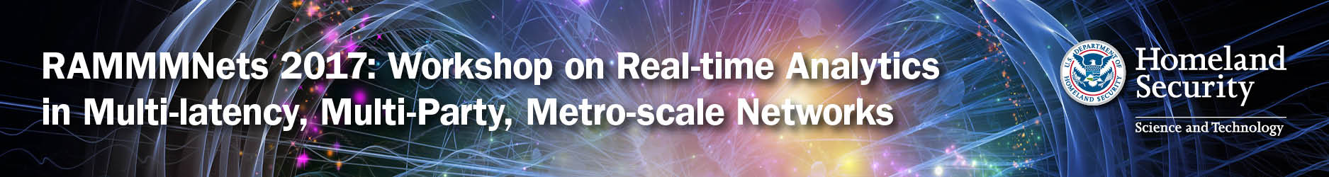 RAMMMNets 2017:<br/> Workshop on Real-time Analytics in Multi-latency,  Multi-Party, Metro-scale Networks