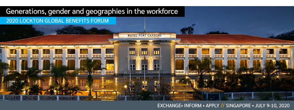 2019 Lockton Global Benefits Forum - Singapore