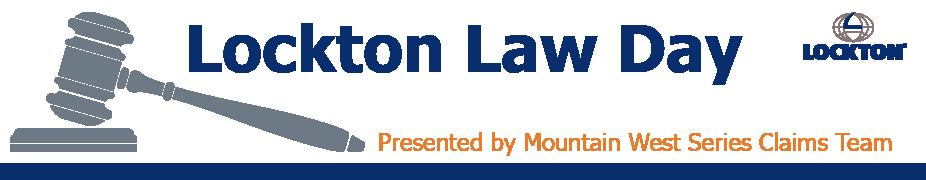 Lockton Law Day