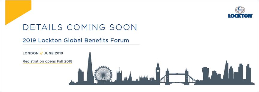 2018 Lockton Global Benefits Forum - London