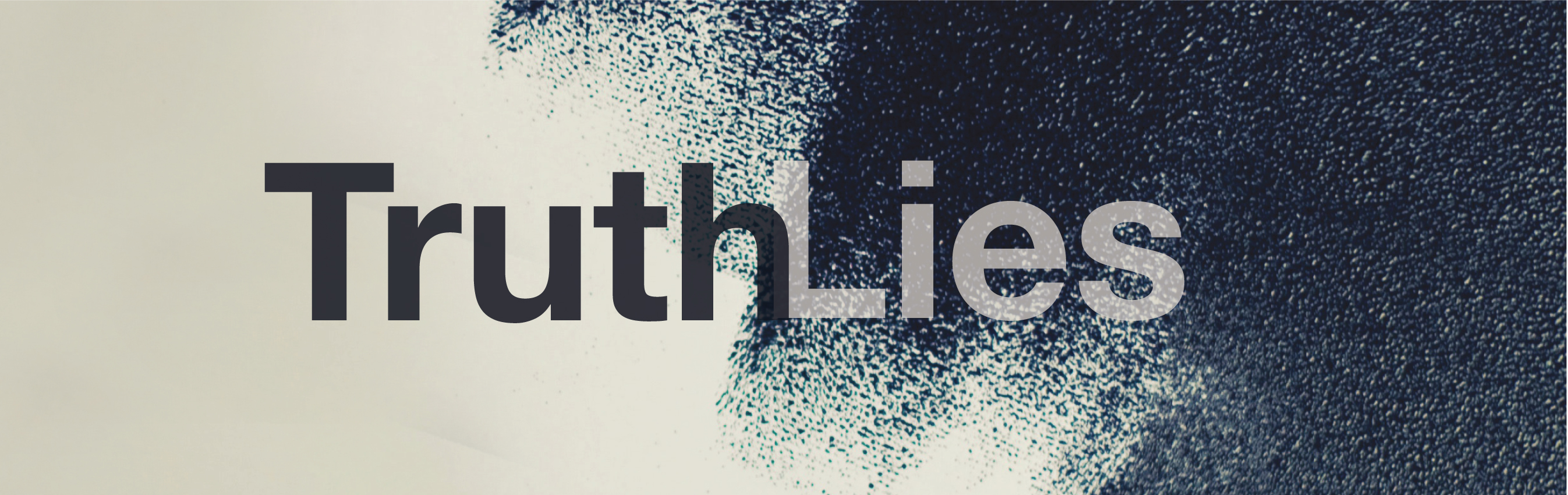 Truth & Lies: Trust In Times of Information Disorder