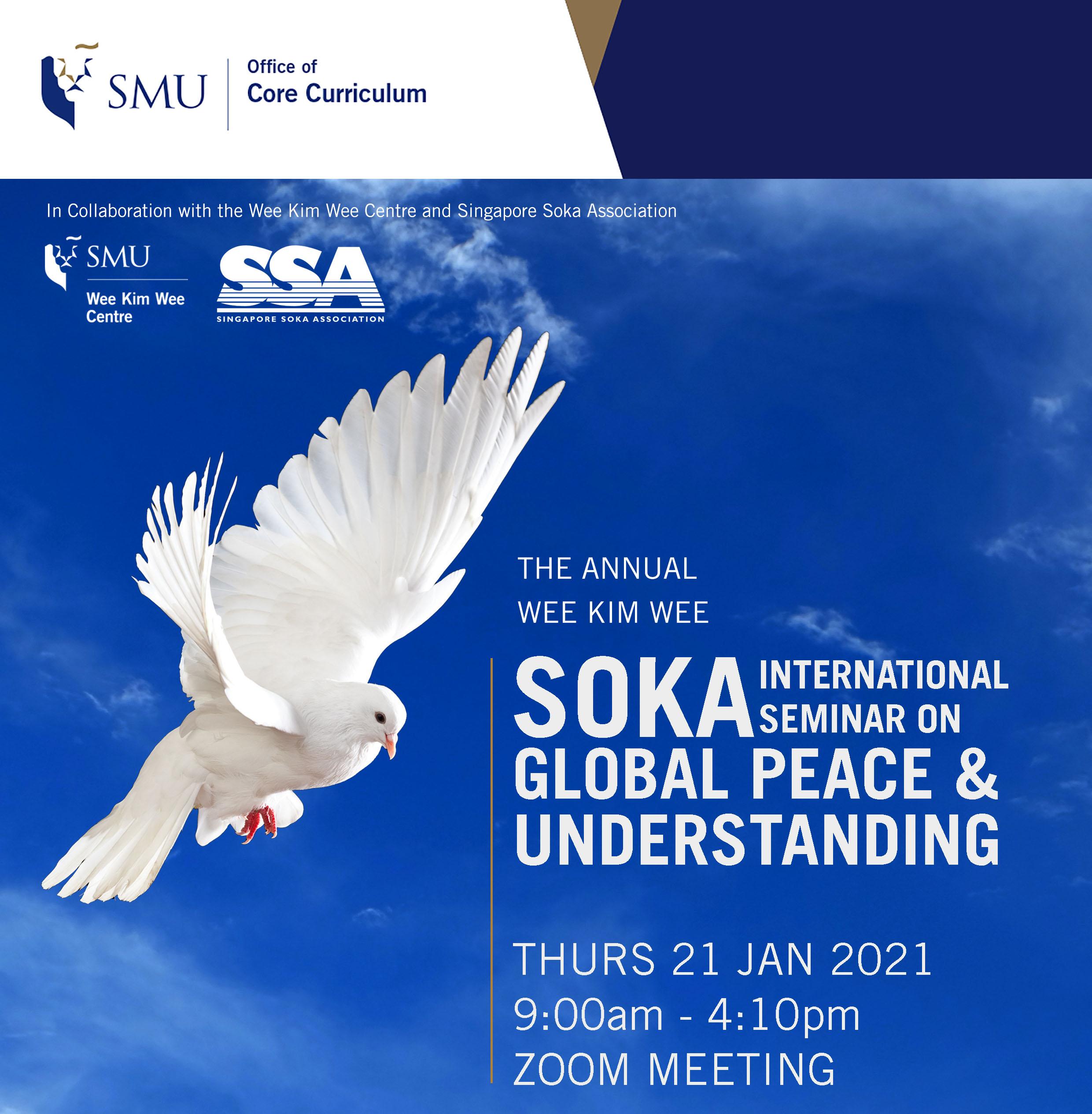The Annual Wee Kim Wee Soka International Seminar on Global Peace and Understanding