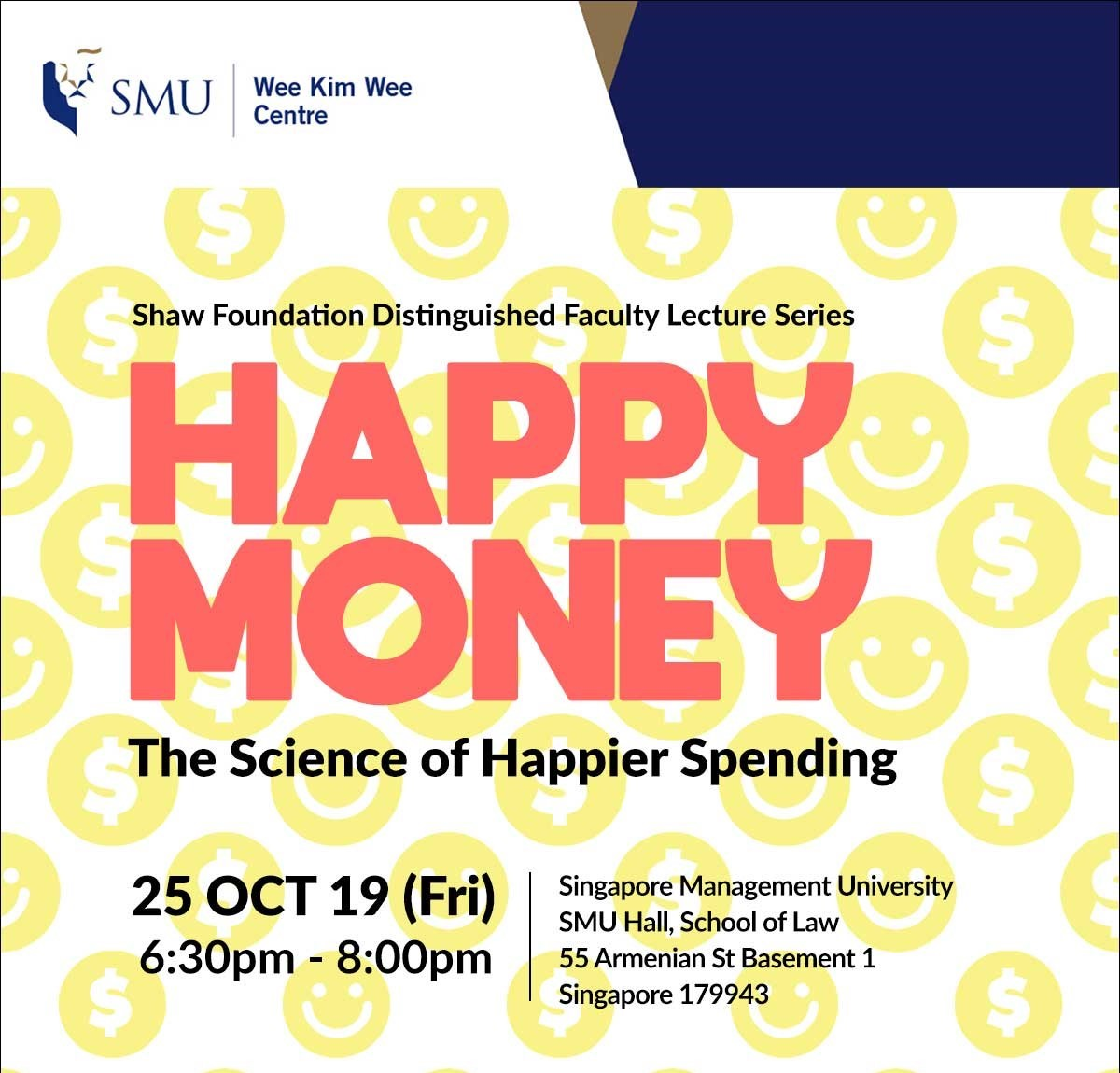 Shaw Foundation Distinguished Faculty Lecture Series: Happy Money: The Science of Happier Spending
