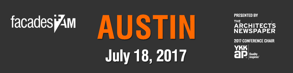 Facades+ AM: Austin 2017