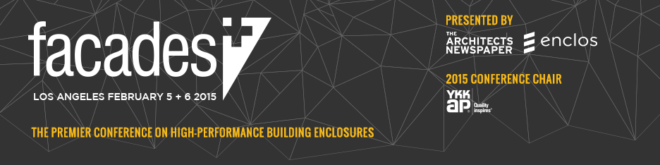 Facades+ Conference: Los Angeles 2015 (Sponsors & Presenters)