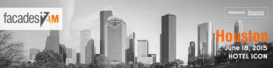 Facades+ AM: Houston 2015