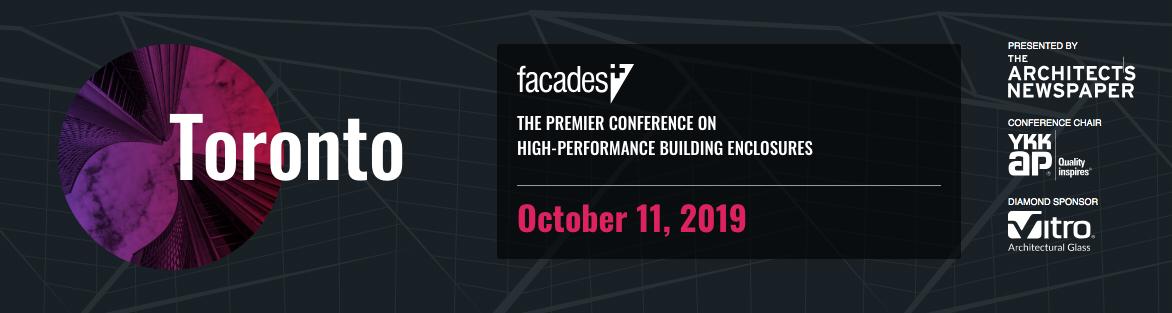 Facades+ Conference: Toronto 2019