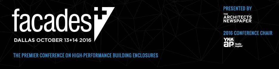 Facades+ Conference: Dallas 2016