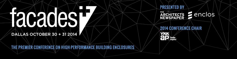 Facades+ Conference: Dallas 2014