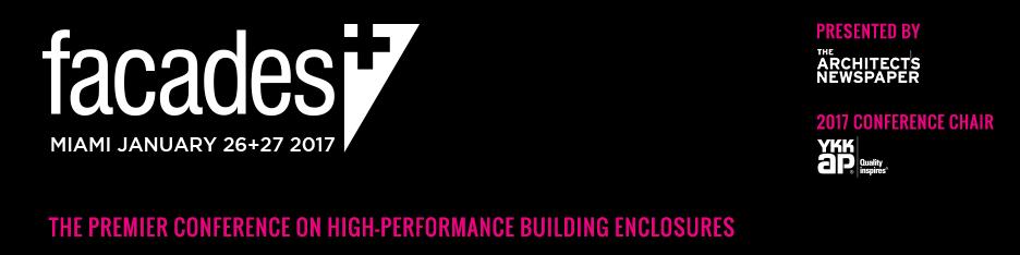 Facades+ Conference: Miami 2017 (Sponsors & Presenters)