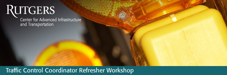 Traffic Control Coordinator Refresher Workshop--April 25, 2017