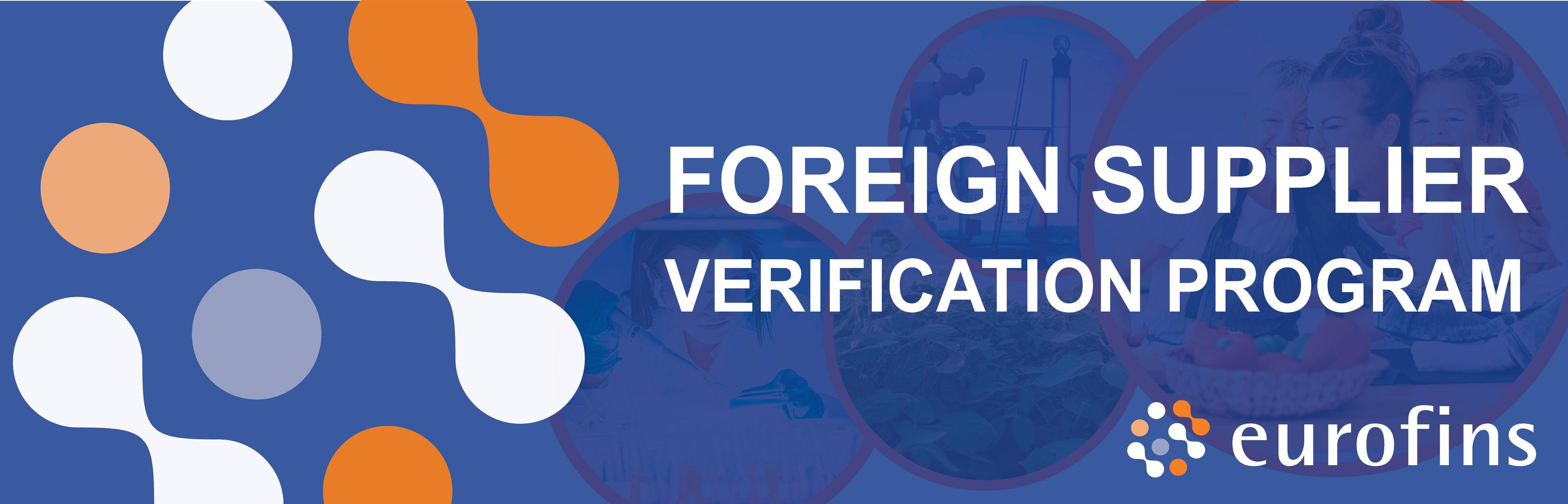 Foreign Supplier Verification Programs