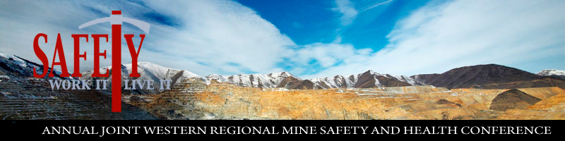 7th Annual Joint Western Regional Mine Safety and Health Conference