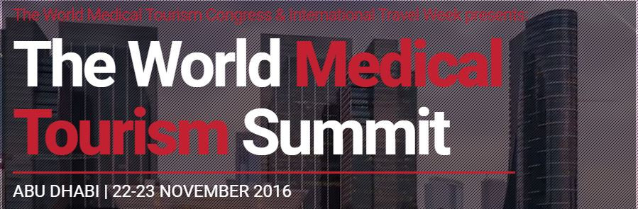 World Medical Tourism Summit - Abu Dhabi 2016