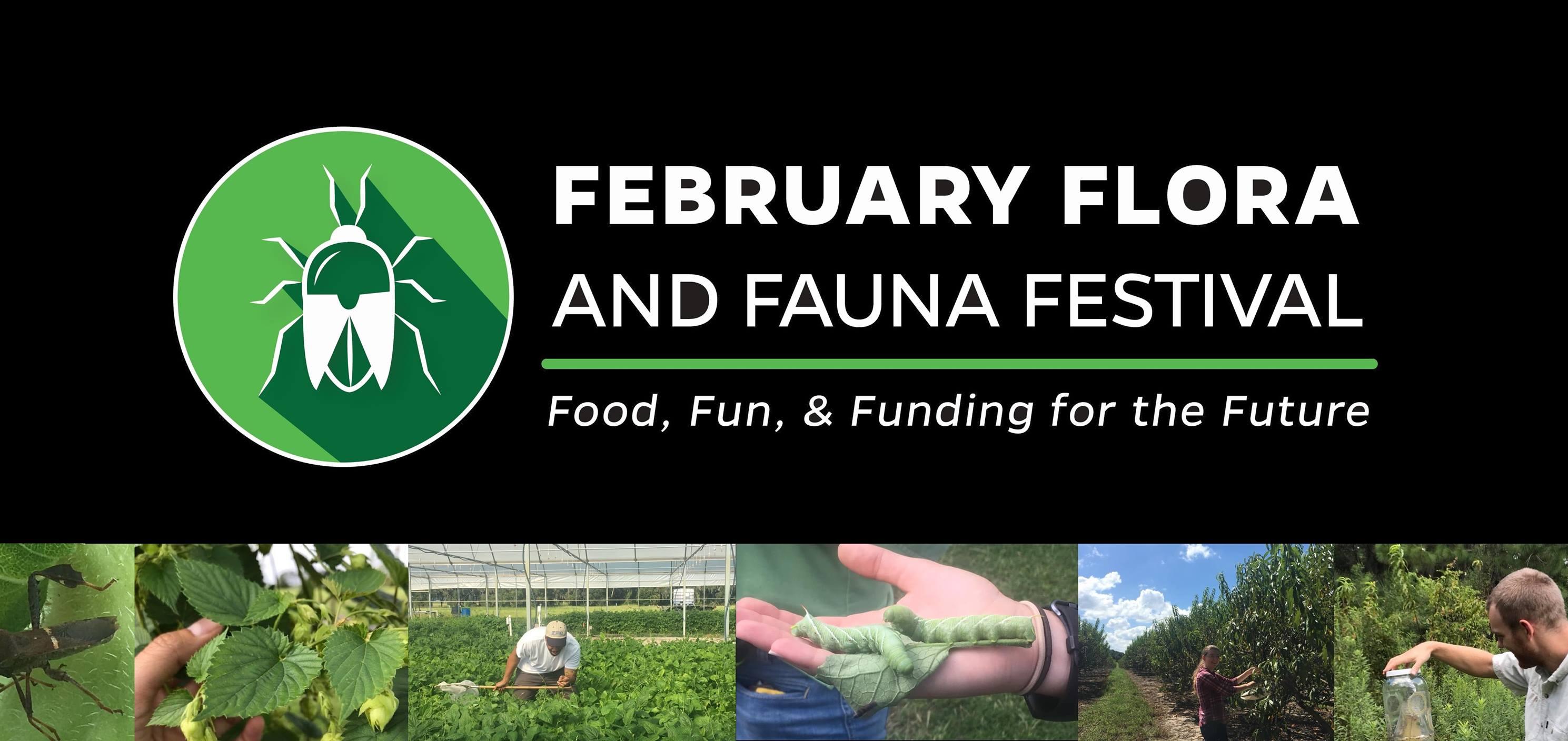 February Flora & Fauna Fest