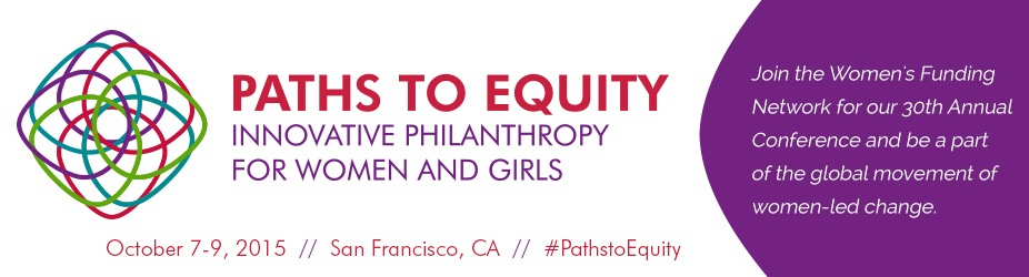 Paths to Equity: Innovative Philanthropy for Women and Girls