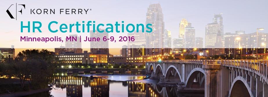 Korn Ferry Certifications - June 6-9, 2016 | Minneapolis, MN