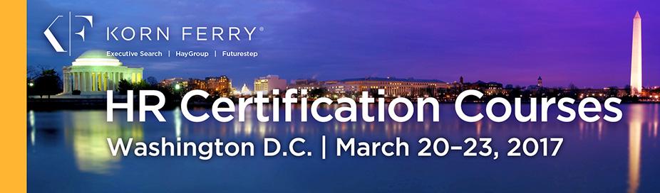 Korn Ferry Certifications - March 20-23, 2017 | Washington, DC