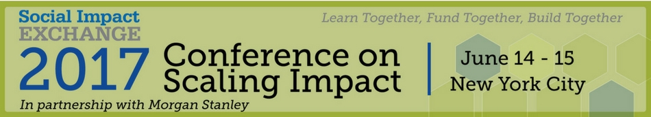 Social Impact Exchange 2017 Conference on Scaling Impact