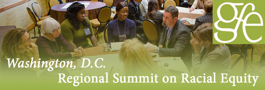 Washington, D.C. Summit on Racial Equity