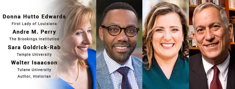 Donna Hutto Edwards, Andre M. Perry, Sara Goldrick-Rab, Walter Isaacson