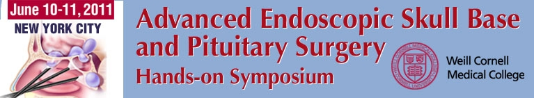 Advanced Endoscopic Skull Base and Pituitary Surgery - Hands on Symposium