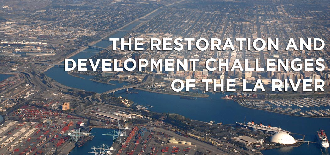 LA-River-Restoration&Development