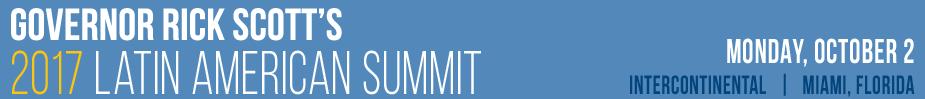 Governor Rick Scott's 2017 Latin American Summit