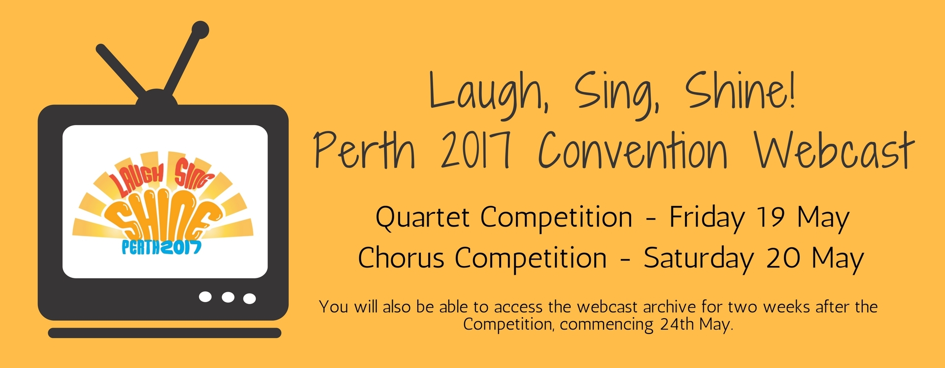 Laugh, Sing, Shine! Perth 2017 Convention Webcast