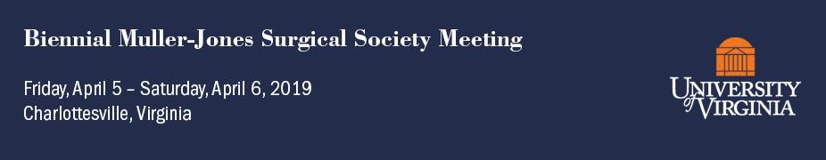 26th Biennial Muller-Jones Surgical Society Meeting