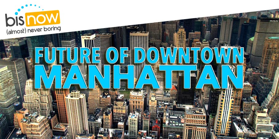 Future of Manhattan
