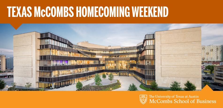 Texas McCombs Homecoming Weekend