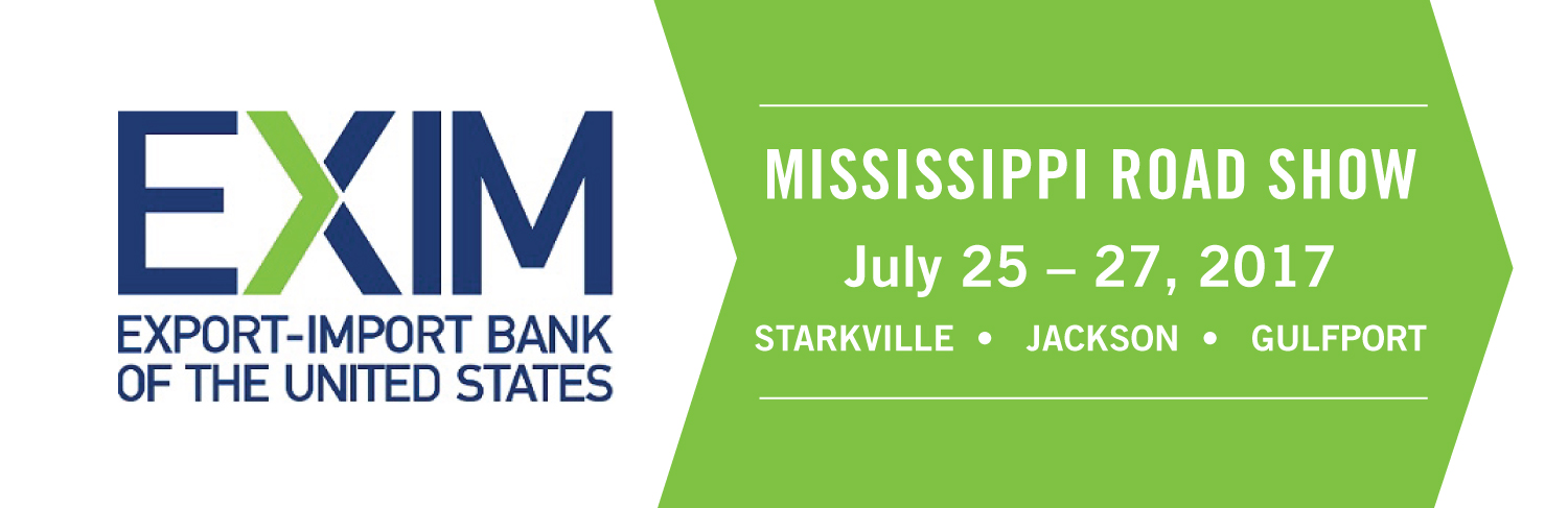 EXIM  Bank's Mississippi Road Show