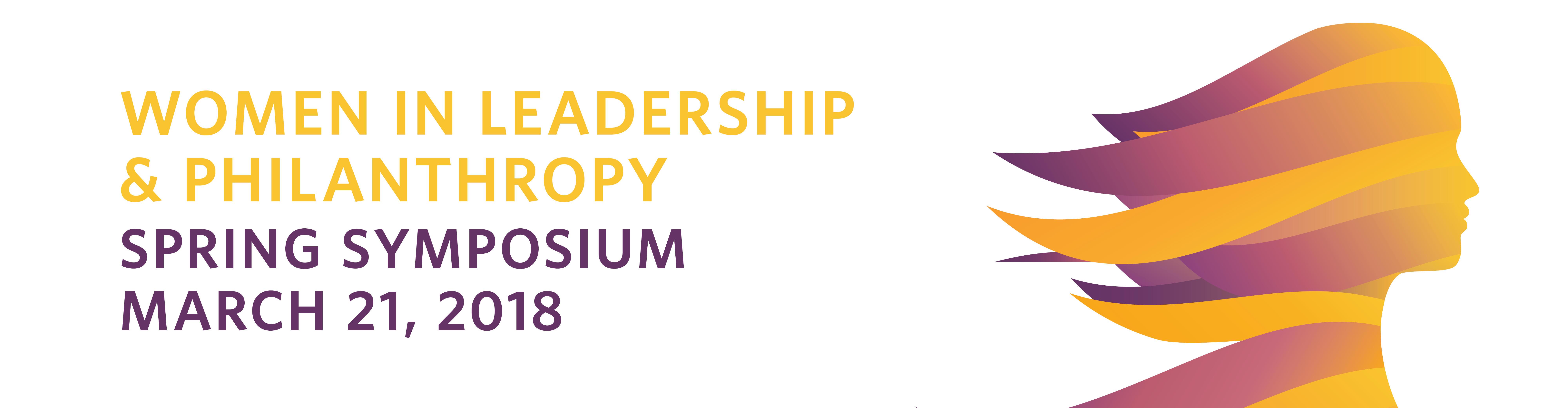 2018 Women in Leadership & Philanthropy Spring Symposium