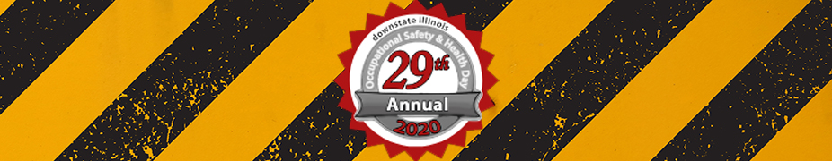29th Annual Downstate Illinois Occupational Safety & Health Day