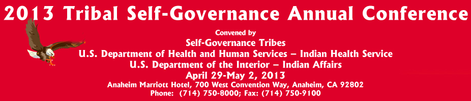 2013 Annual Tribal Self-Governance Consultation Conference
