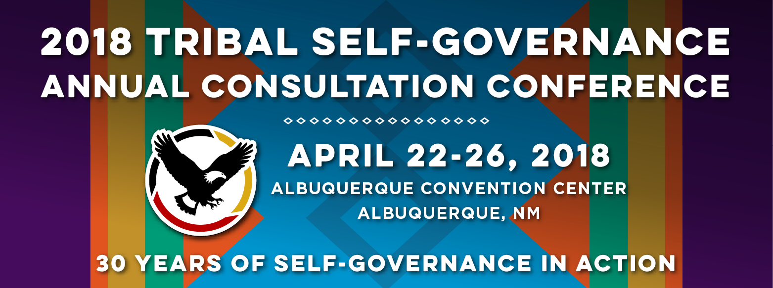 2018 Tribal Self-Governance Annual Consultation Conference