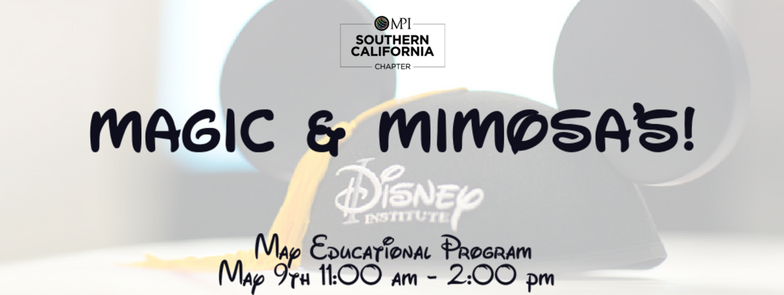 MPISCC May Educational Program - Magic & Mimosas!