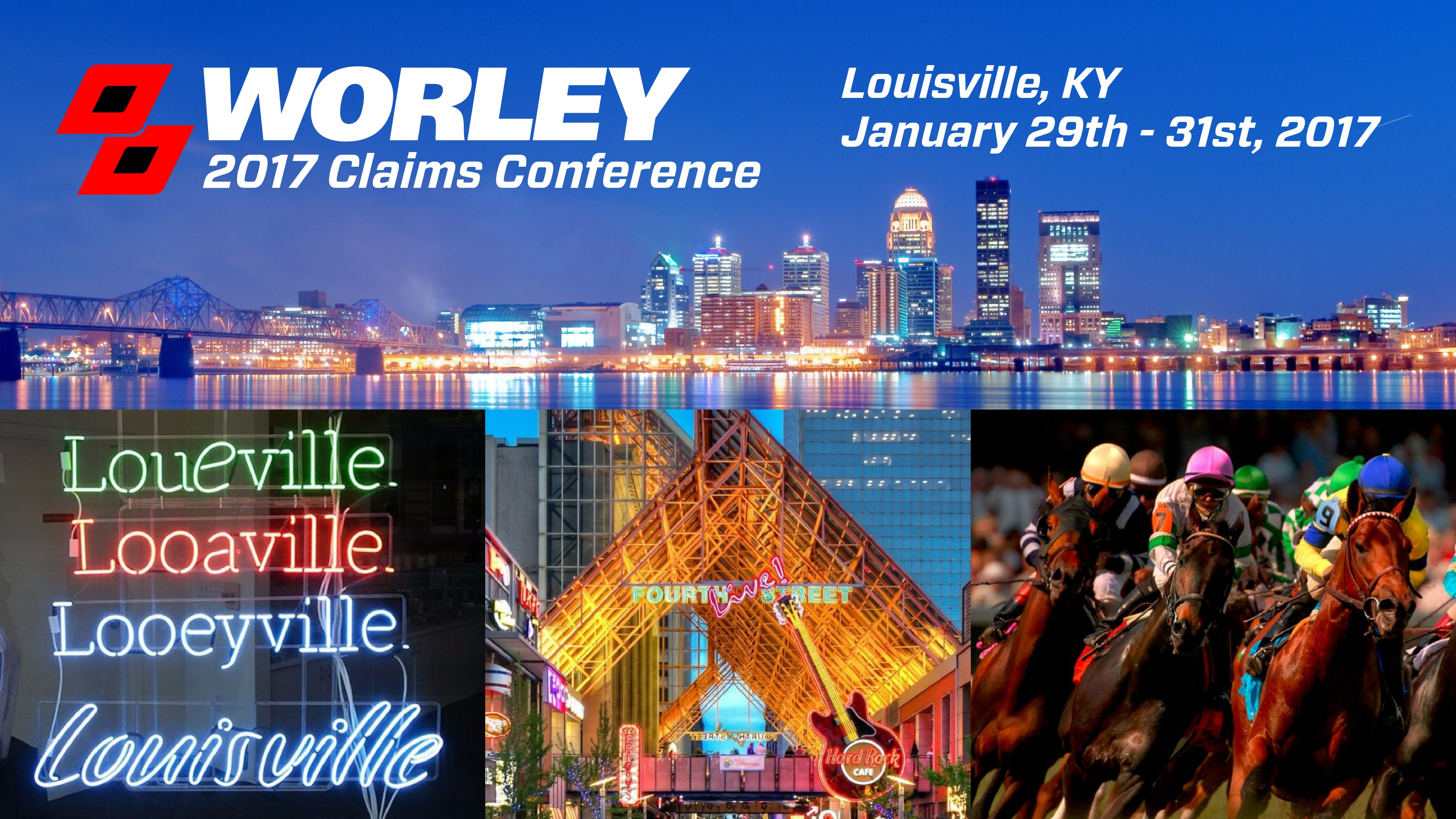 2017 Worley Claims Conference