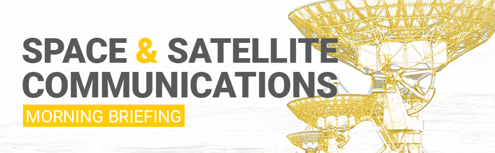 Defense One's Space and Satellite Communications Morning Briefing