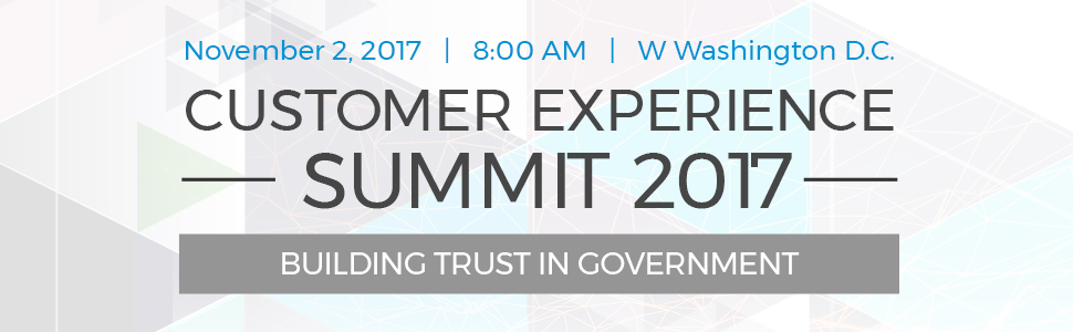 The Customer Experience Summit: Building Trust in Government