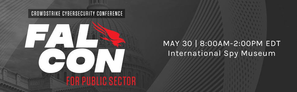 Fal.Con for Public Sector CrowdStrike Cybersecurity Conference