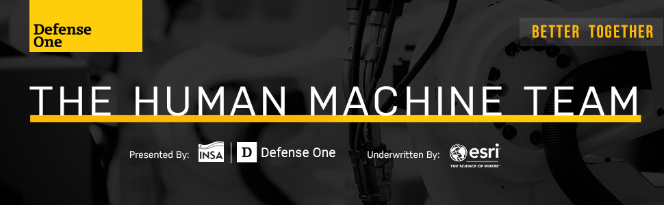 Defense One and INSA Breakfast Briefing: The Human Machine Team – Better Together