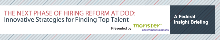 The Next Phase of Hiring Reform at DoD: Innovative Strategies for Finding Top Talent