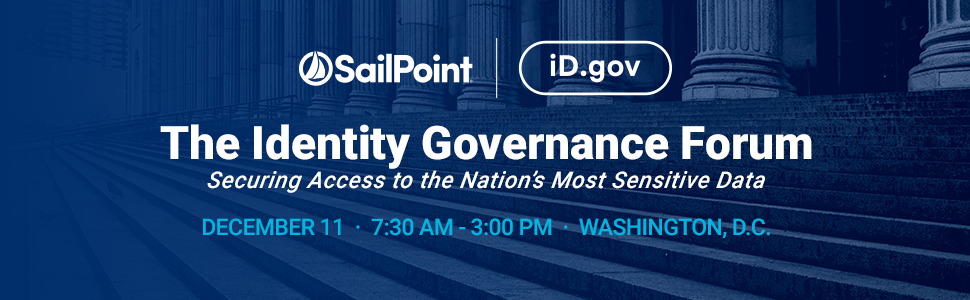 The Identity Governance Forum: Securing Access to the Nation's Most Sensitive Data
