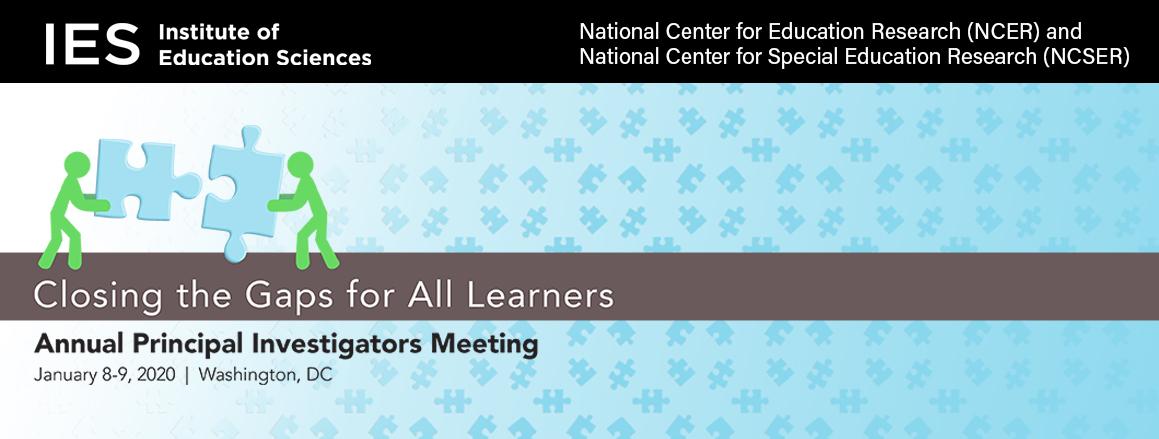 IES Annual Principal Investigators Meeting