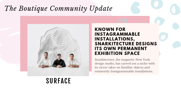 snarkitecture final new Boutique Community Update