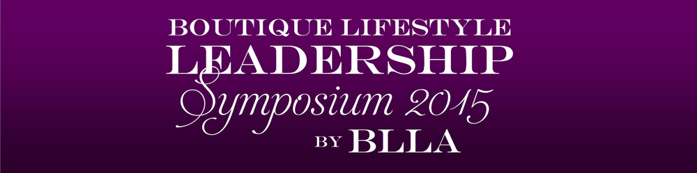 2015 Boutique Lifestyle Leadership Symposium